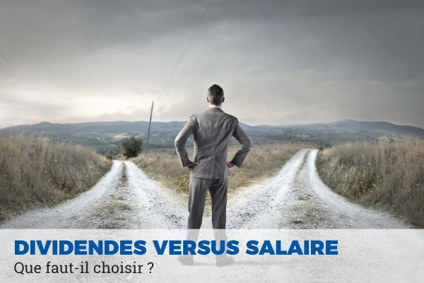 dividendes ou salaire que choisir ?